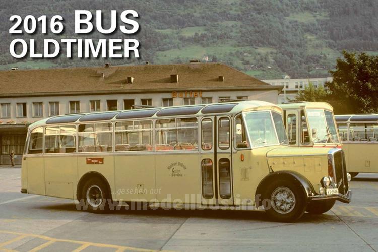 In der 31. Ausgabe erschienen: Der Bus-Oldtimer Kalender aus der Schweiz.